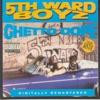 Ghetto Dope, 5th Ward Boyz