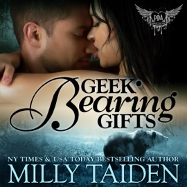 Geek Bearing Gifts: Paranormal Dating Agency, Book 2 (Unabridged) - Milly Taiden mp3 listen download