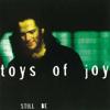 Toys of Joy - Still Be artwork