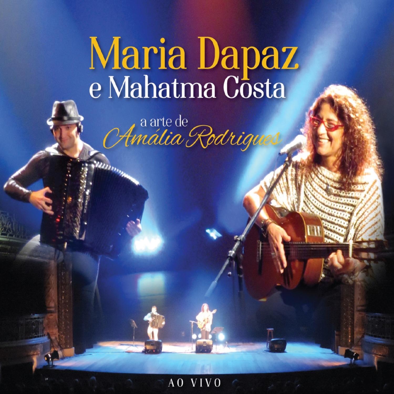 Maria Dapaz e Mahatma Costa - A Arte de Amália Rodrigues - Ao Vivo