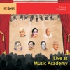 Live At Music Academy, Vol. 1 (Live Album)