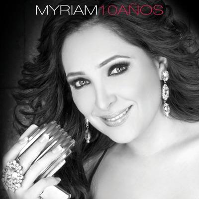 10 Años - Myriam