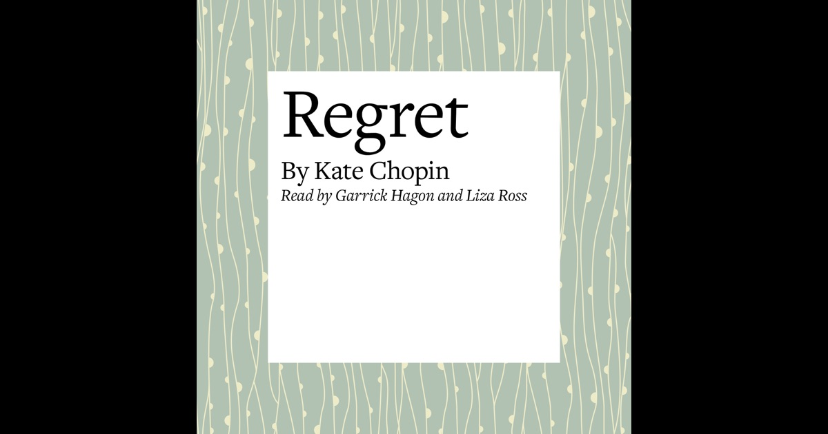 regret by kate chopin plot