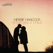 Herbie Hancock - Speak Like A Child