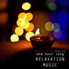 One Hour Long Relaxation Music
