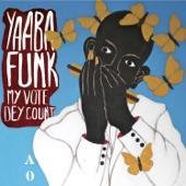 Yaaba Funk - Tekyerema da Ma Num