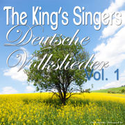 Deutsche Volkslieder, Vol. 1 - The King's Singers - The King's Singers