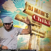 Chiki (feat. Tony Gomez & Ragga Ranks) - Single