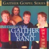 Lovin' God & Lovin' Each Other, Gaither Vocal Band