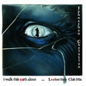 I Walk This Earth Alone (Leæther Strip Club Mix) - Single