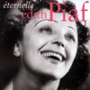 Éternelle - Edith Piaf