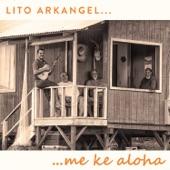 Lito Arkangel - Ka Uluwehi O Ke Kai