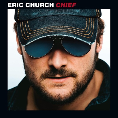 Chief - Eric Church album