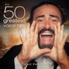 The 50 Greatest Vocal Hits, Luciano Pavarotti