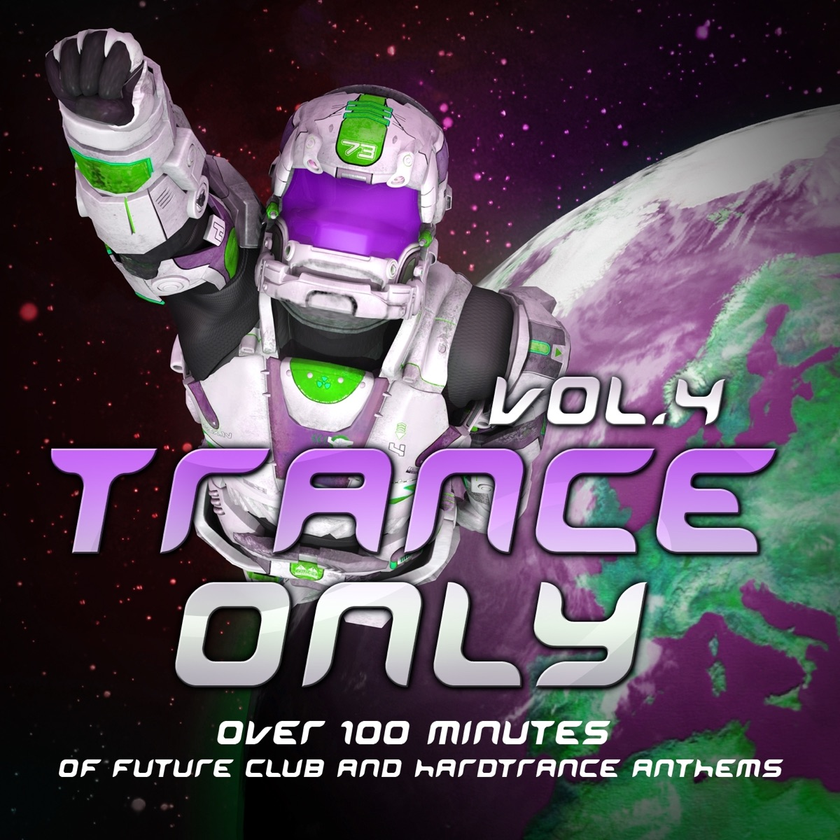 Trance Only Vol 4 Over 100 Minutes of Future Club and Hardtrance Anthems Various Artists CD cover