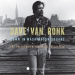 Dave Van Ronk - House of the Rising Sun