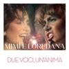 Mimi' e Loredana: Due voci, un'anima