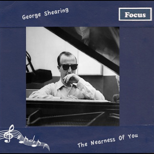 The Nearness Of You By George Shearing On Apple Music
