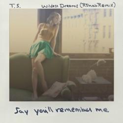View album Taylor Swift - Wildest Dreams (R3hab Remix) - Single