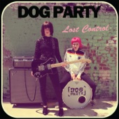 Dog Party - Alright