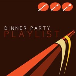 Dinner Party Playlist dinner party playlistvarious artists on apple music