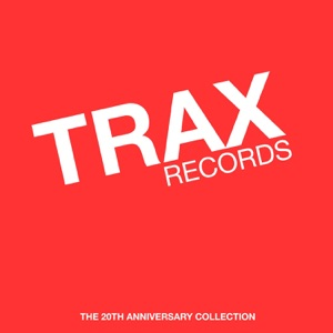 Trax Records: The 20th Anniversary Collection (Mixed by Maurice Joshua & Paul Johnson)