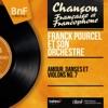 Amour, danses et violons No. 7 (Mono version), Franck Pourcel and His Orchestra