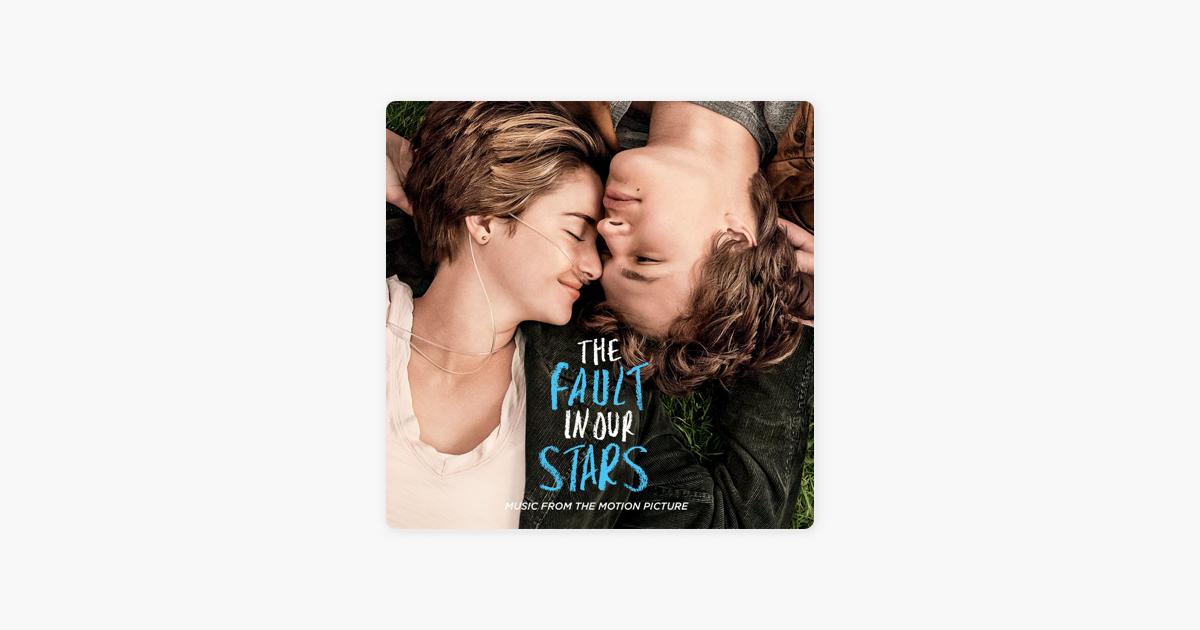 the fault in our stars music from the motion picture by