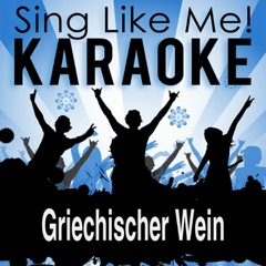 Griechischer Wein (Karaoke Version With Guide Melody) [Originally Performed By Captain Cook]