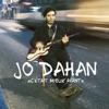 JO DAHAN - C'était mieux avant