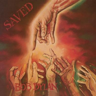 Saved (Remastered) - Bob Dylan