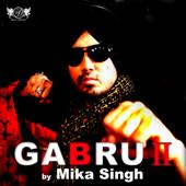 Gabru 2  Mika Singh - Mika Singh