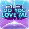 DO YOU LOVE ME - Single ジャケット写真