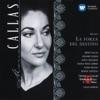 Verdi: La Forza del Destino, Maria Callas