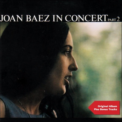 In Concert, Pt. 2 (Original Album Plus Bonus Tracks) - Joan Baez