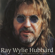If Heaven Is Not a Place To Go - Ray Wylie Hubbard
