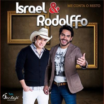 Me Conta o Resto - EP - Israel & Rodolffo