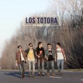 Márchate ahora - Los Totora