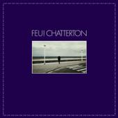 À l'aube - Feu! Chatterton