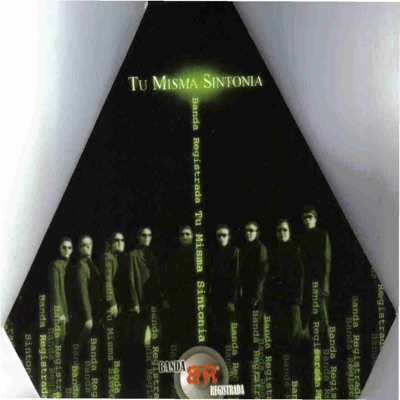Tu Misma Sintonia - Banda Registrada