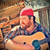 Drew Cooper - Hangovers and Heartaches