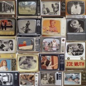 Zoe Muth - Somebody I Know