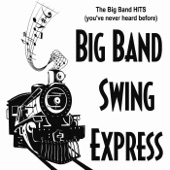 Big Band Swing Express - Chuck's Wagon