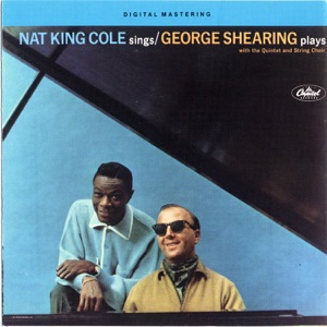 Nat King Cole Sings/George Shearing Plays Mp3 Download