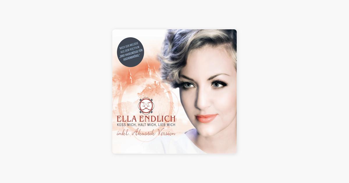 Küss mich, halt mich, lieb mich EP by Ella Endlich