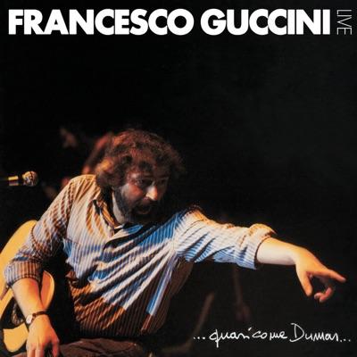 ...Quasi come Dumas... (Live) - Francesco Guccini