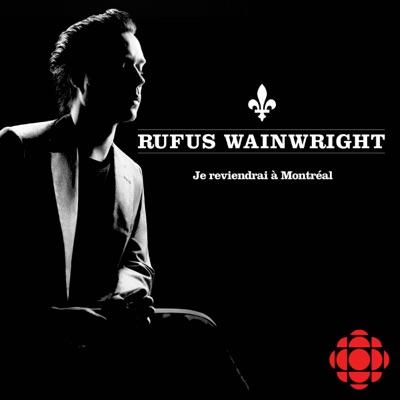 Je reviendrai à Montréal - Single - Rufus Wainwright