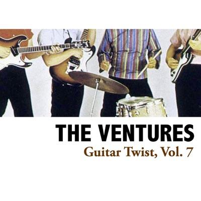 Guitar Twist, Vol. 7 - The Ventures