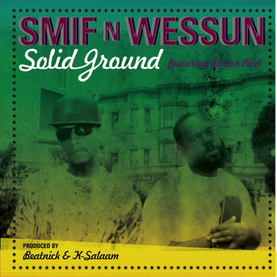 Solid Ground - Single - Smif-N-Wessun