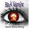 Black Valentine - World Gone Wrong